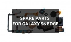 Spare Parts for Galaxy S6 Edge