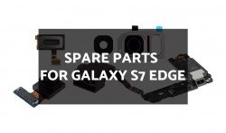 Spare Parts for Galaxy S7 Edge