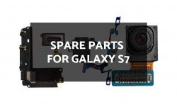 Spare Parts for Galaxy S7